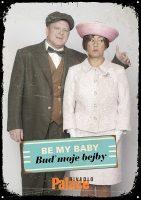 """Be my baby – Buď moje bejby – předplatné """"B"""""""