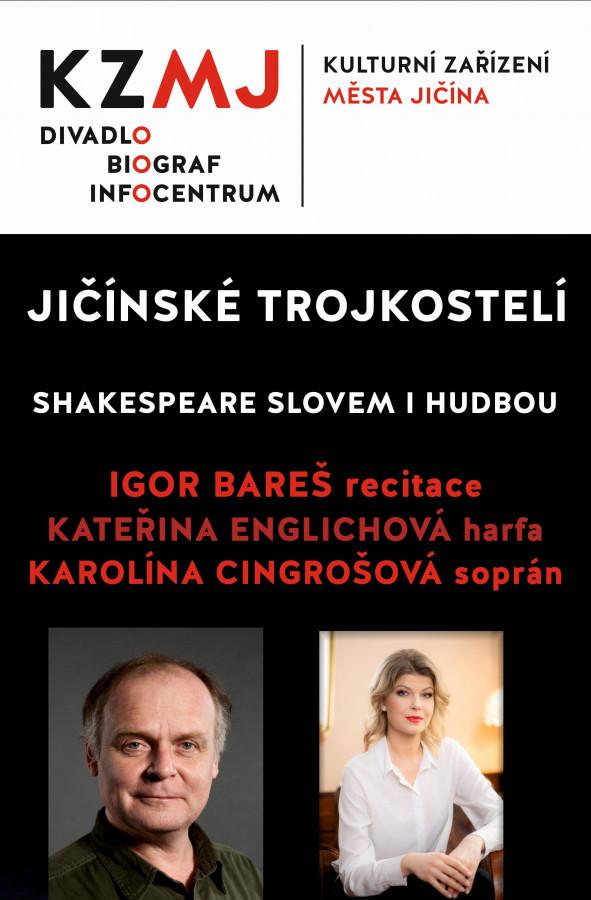 Jičínské trojkostelí - Shakespeare slovem i hudbou